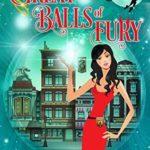 [PDF] [EPUB] Great Balls of Fury (Federal Bureau of Magic Cozy Mystery #1) Download