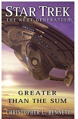 [PDF] [EPUB] Greater than the Sum (Star Trek: The Next Generation) Download by Christopher L. Bennett