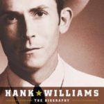 [PDF] [EPUB] Hank Williams: The Biography Download
