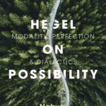 [PDF] [EPUB] Hegel on Possibility: Modality, Perfection, and Dialectics Download