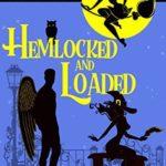 [PDF] [EPUB] Hemlocked and Loaded (Spellbound #9) Download