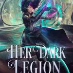 [PDF] [EPUB] Her Dark Legion (Messenger Chronicles, #5) Download