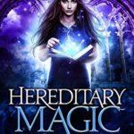 [PDF] [EPUB] Hereditary Magic (The Gatekeeper's Curse, #1) Download