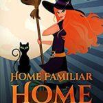 [PDF] [EPUB] Home Familiar Home (Accidental Familiar, #4) Download
