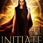 [PDF] [EPUB] Initiate (Witches of Coventry House #2) Download