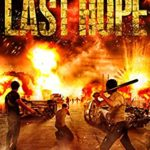 [PDF] [EPUB] Last Hope: Book 5 in the Thrilling Post-Apocalyptic Survival Series: (The Last City – Book 5) Download