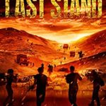[PDF] [EPUB] Last Stand: Book 3 in the Thrilling Post-Apocalyptic Survival Series: (The Last City – Book 3) Download
