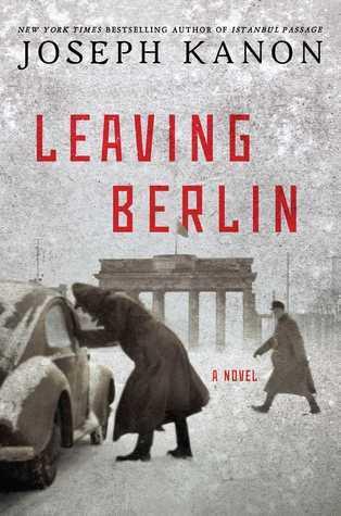 [PDF] [EPUB] Leaving Berlin Download by Joseph Kanon