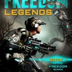 [PDF] [EPUB] Legends (Freedom, #1) Download