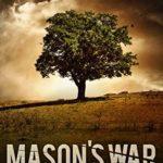 [PDF] [EPUB] Mason's War: A Purge of Babylon Story (Purge of Babylon, #9.1) Download