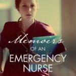 [PDF] [EPUB] Memoirs of an Emergency Nurse Download