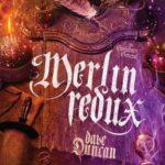 [PDF] [EPUB] Merlin Redux: The Enchanter General, Book Three Download