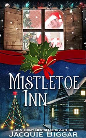 [PDF] [EPUB] Mistletoe Inn Download by Jacquie Biggar