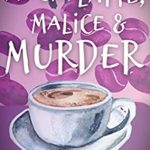 [PDF] [EPUB] Mocha Latte, Malice and Murder (Dying for a Coffee Cozy Mystery Book 1) Download