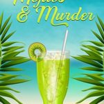 [PDF] [EPUB] Mojitos and Murder: A Tropical Witch Mystery (Wicked Witches of Clownfish Cay Book 1) Download