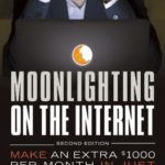[PDF] [EPUB] Moonlighting on the Internet: Make an Extra 000 Per Month in Just 5-10 Hours Per Week Download