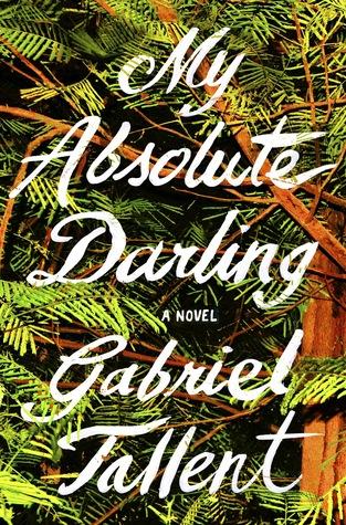 [PDF] [EPUB] My Absolute Darling Download by Gabriel Tallent