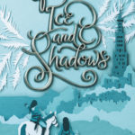 [PDF] [EPUB] Of Ice and Shadows (Of Fire and Stars, #2) Download
