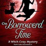[PDF] [EPUB] On Borrowed Time (Dark Lake Chronicles #4) Download