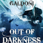 [PDF] [EPUB] Out of Darkness (The Galdoni, #3) Download