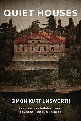 [PDF] [EPUB] Quiet Houses Download by Simon Kurt Unsworth