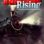 [PDF] [EPUB] Railroad Rising: The Black Powder Rebellion Download