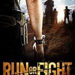 [PDF] [EPUB] Run or Fight (After The Purge: AKA John Smith, Book 2) Download