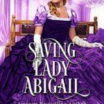 [PDF] [EPUB] Saving Lady Abigail Download