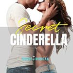 [PDF] [EPUB] Secret Cinderella (The House of Morgan #16) Download