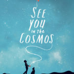[PDF] [EPUB] See You in the Cosmos Download