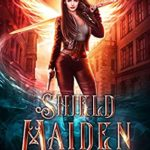 [PDF] [EPUB] Shield Maiden (The Lone Valkyrie #1) Download