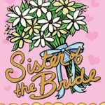 [PDF] [EPUB] Sister of the Bride Download
