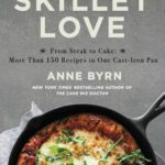 [PDF] [EPUB] Skillet Love: From Steak to Cake: More Than 150 Recipes in One Cast-Iron Pan Download