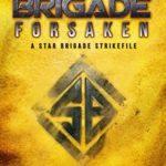 [PDF] [EPUB] Star Brigade: Forsaken (A Star Brigade Strikefile) Download