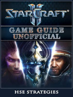 [PDF] [EPUB] Starcraft 2 Game Guide Unofficial Download by Hse Strategies