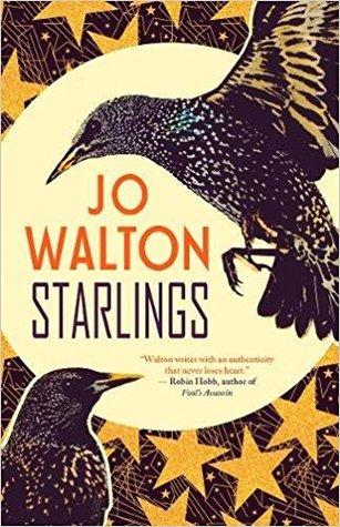 [PDF] [EPUB] Starlings Download by Jo Walton