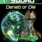 [PDF] [EPUB] THE SQUAD Deneb or Die Download