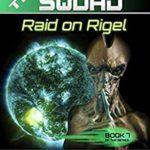 [PDF] [EPUB] THE SQUAD Raid on Rigel Download