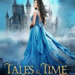 [PDF] [EPUB] Tales and Time (Lost Time Academy, #1) Download