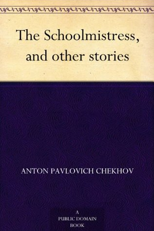 [PDF] [EPUB] Tales of Chekhov, Vol. 9: The Schoolmistress, and other stories Download by Anton Chekhov