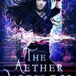 [PDF] [EPUB] The Aether Witch (The Coven: Elemental Magic #6) Download