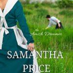 [PDF] [EPUB] The Amish Dreamer (Amish Women of Pleasant Valley #5) Download