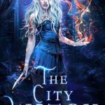 [PDF] [EPUB] The City Witch (The Coven: School of Magical Arts Novella Book 1) Download
