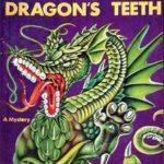 [PDF] [EPUB] The Dragon's Teeth (Ellery Queen Detective, #15) Download