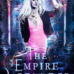 [PDF] [EPUB] The Empire Witch (The Coven: School of Magical Arts Novella Book 3) Download