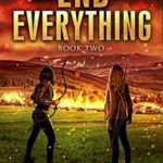 [PDF] [EPUB] The End of Everything: Book 2 Download