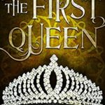 [PDF] [EPUB] The First Queen (The Kingmaker #4) Download