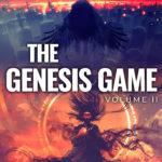 [PDF] [EPUB] The Genesis Game: Volume II Download