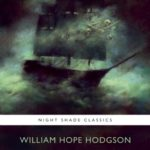 [PDF] [EPUB] The Ghost Pirates and Others: The Best of William Hope Hodgson Download