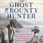 [PDF] [EPUB] The Ghost and the Bounty Hunter: William Buckley, John Batman and the Theft of Kulin Country Download